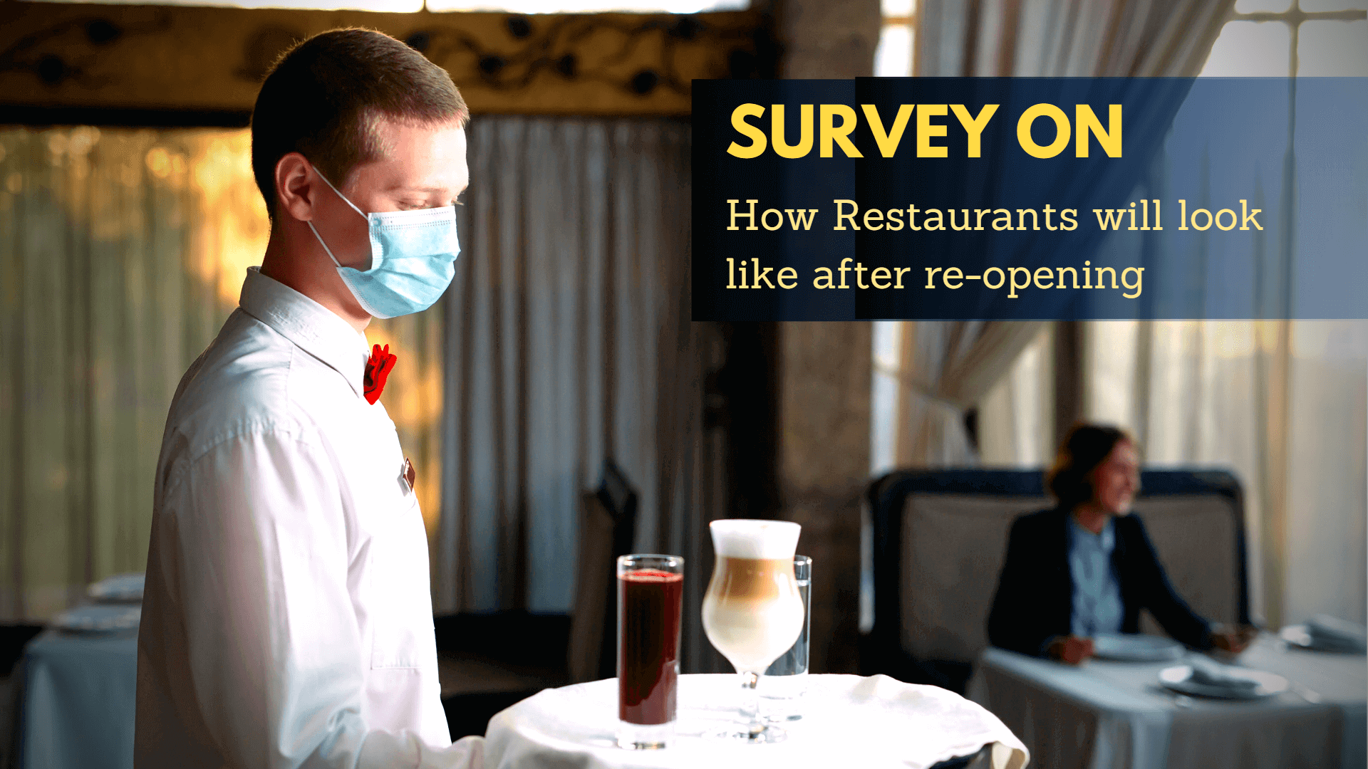 Survey on restaurant reopening