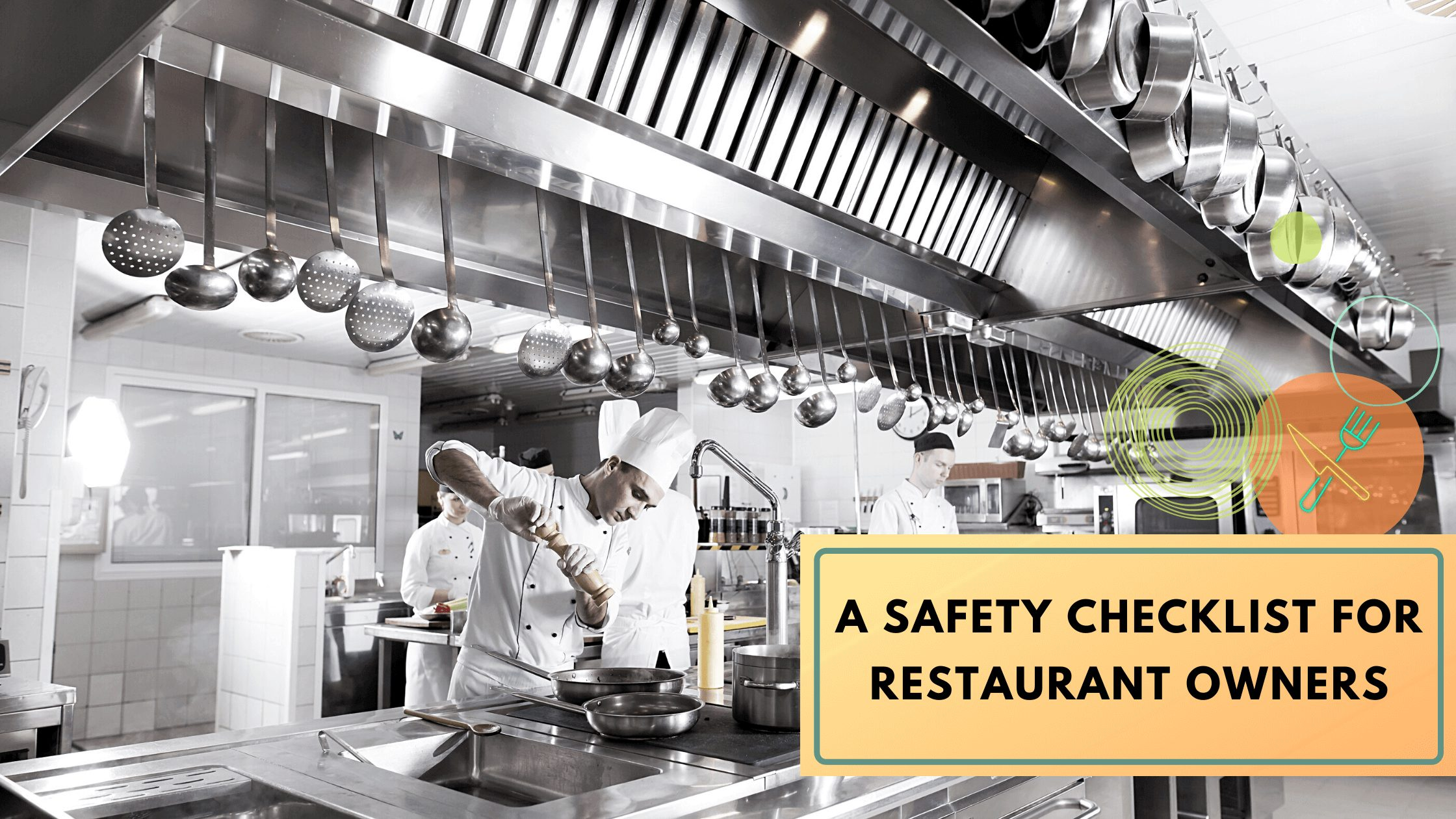 Restaurant kitchen equipment safety checklist